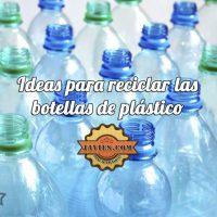 Reciclar las botellas de plástico