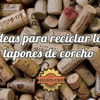 reciclar-tapones-de-corcho